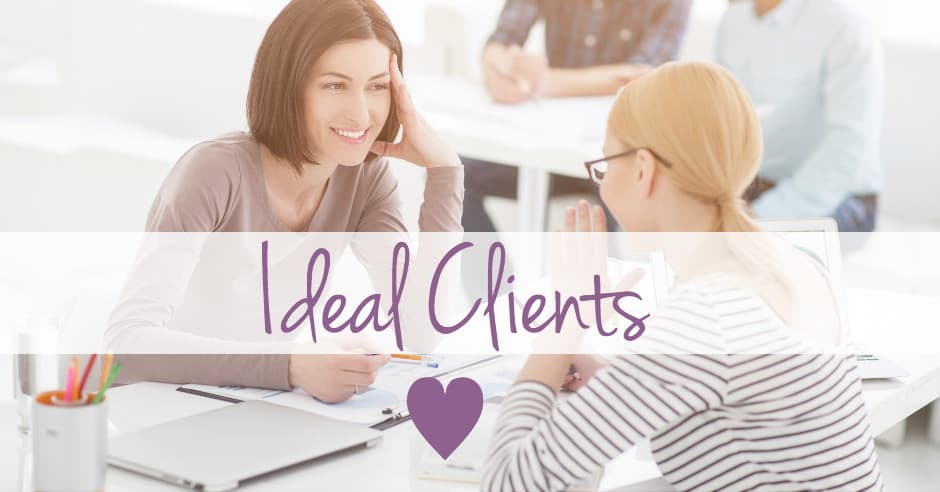 Women working - ideal clients