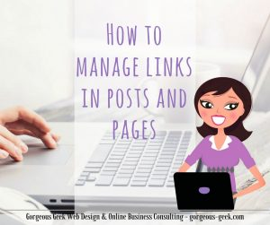 How to manage links on posts and pages