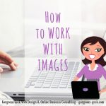 How to work with images